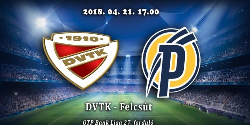 DVTK - Felcsút 0-1